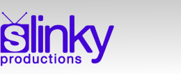 Go To Home Page ::: Slinky - Video Production TV & Film Company Based in Birmingham, West Midlands
