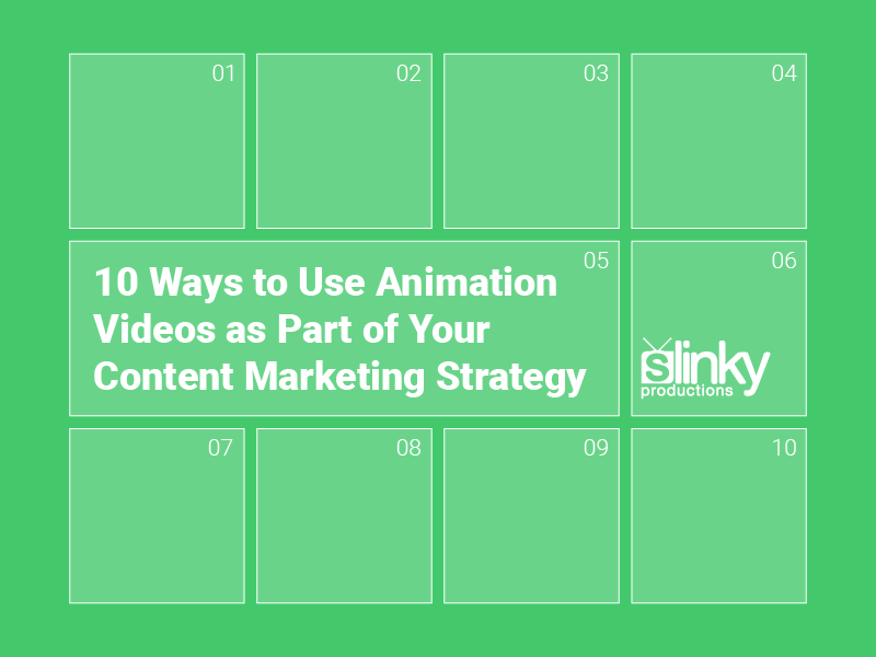 10 Ways to Use Animation Videos as Part of Your Content Marketing Strategy