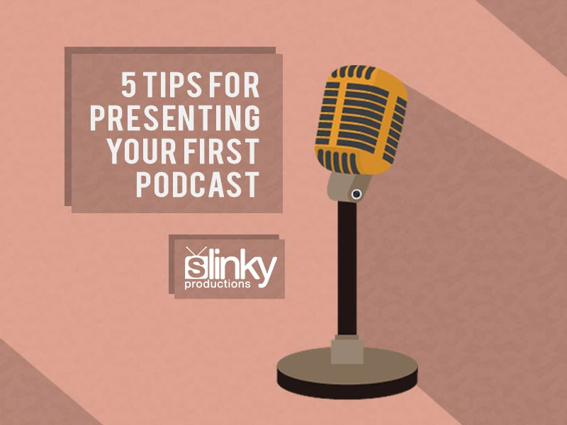 5 tips for presenting your first podcast