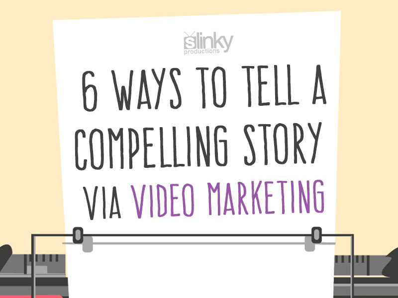 Telling great stories with video marketing.