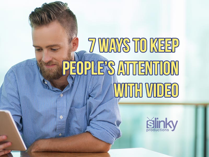 Keeping People's Attention With Video