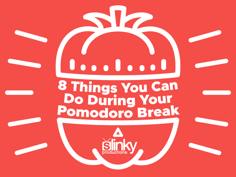 8 Things You Can Do During Your Pomodoro Break