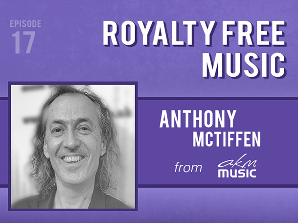 Backlight Podcast - Episode 17 - Royalty Free Music - With Anothony Mctiffen