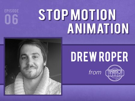 Backlight Podcast - Episode 06 - Stop Motion Animation - With Drew Roper from Yamination Studios