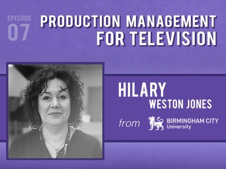 Backlight Podcast - Episode 07 - Production Management For Television - With Hilary Weston Jones