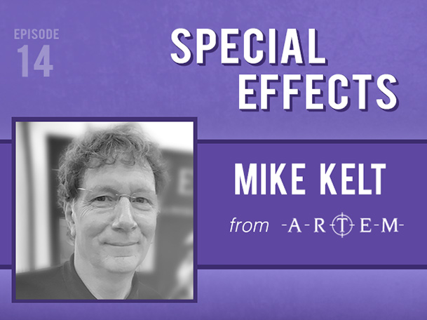 Backlight Podcast - Episode 14 - Special Effects - With Mike Kelt