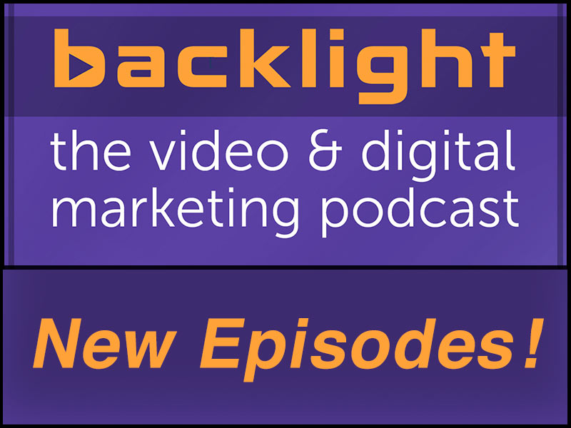 Backlight video marketing podcast new episodes