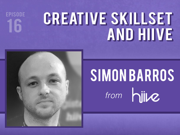 Backlight Podcast - Episode 16 - Creative Skillset and Hiive - With Simon Barros