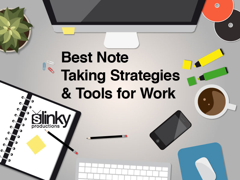 Best Note Taking Strategies and Tools for Work