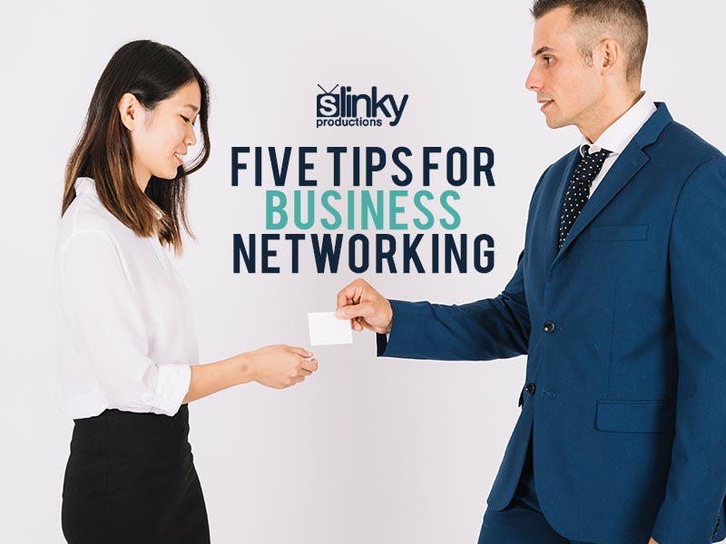 Five Tips For Business Networking