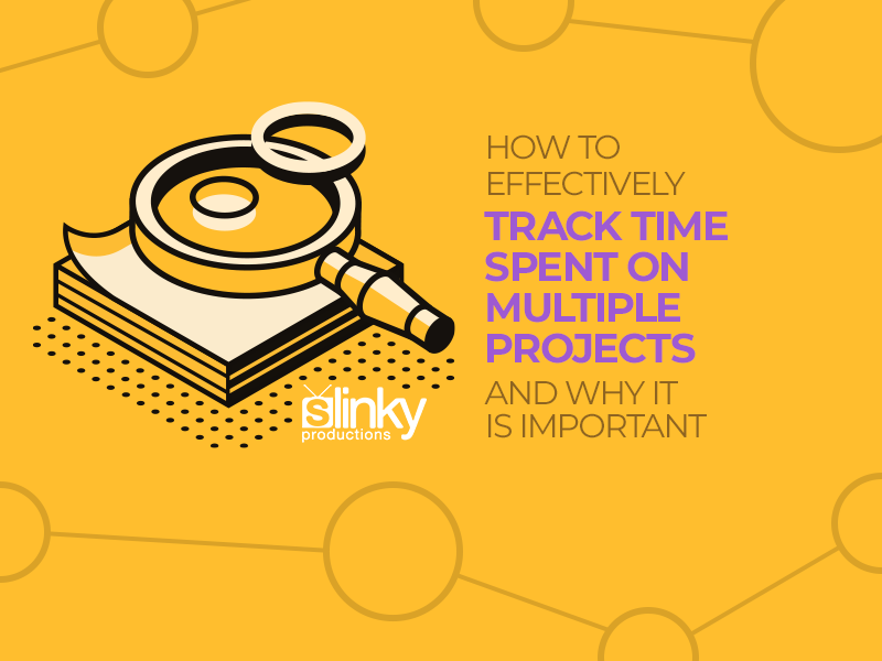 How to Effectively Track Time Spent on Multiple Projects and Why is it Important