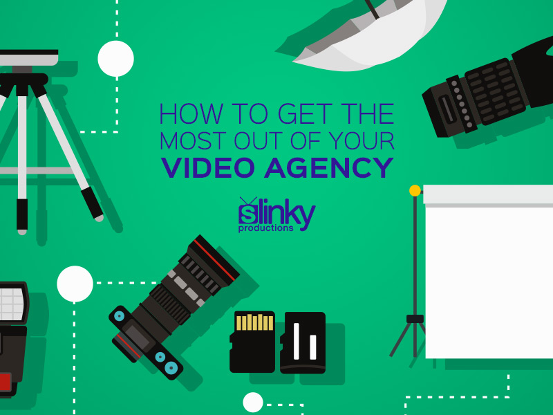 How to Get The Most Out of Your Video Agency