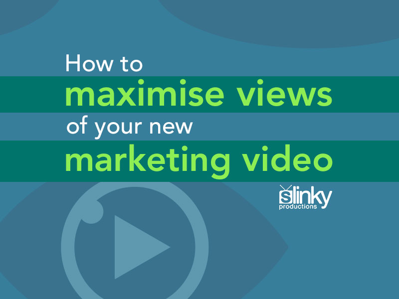 How to maximise views of your new marketing video image.