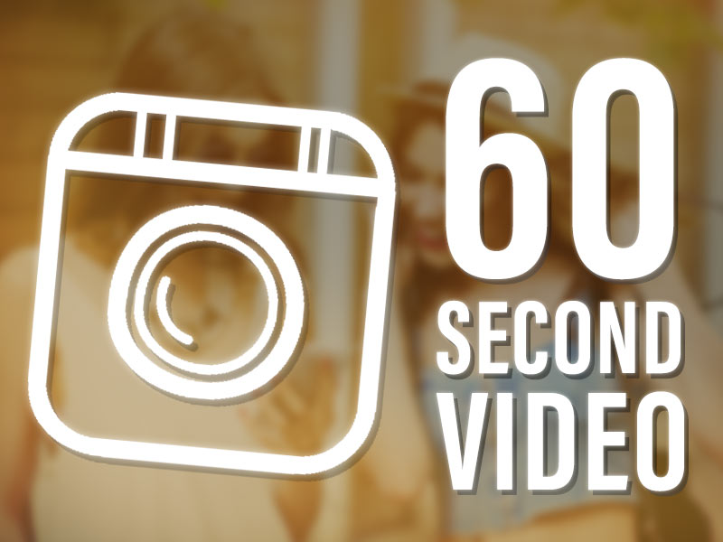 Instagram video now can be 60 seconds.
