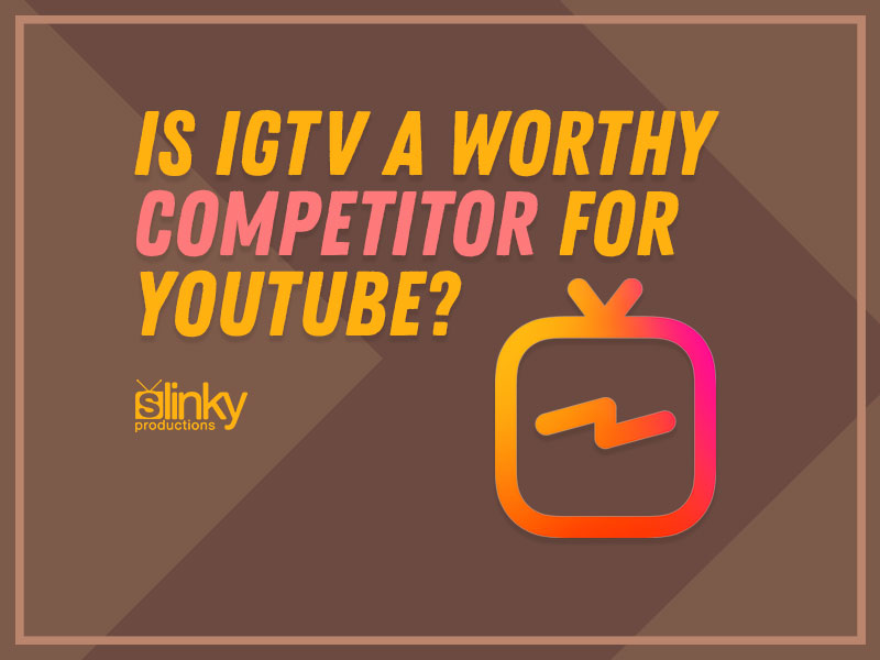 Is IGTV a worthy Competitor to YouTube image.