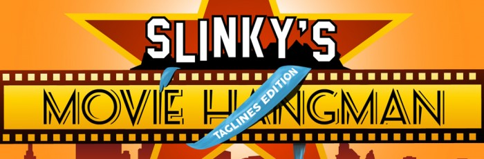 Slinky's Movie Hangman Game (Taglines Edition) - - - Have a break and procrastinate with a little fun web game we developed...