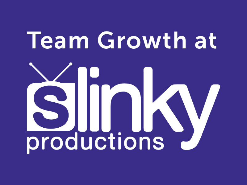 Blog featured image about the growing Slinky Productions team.