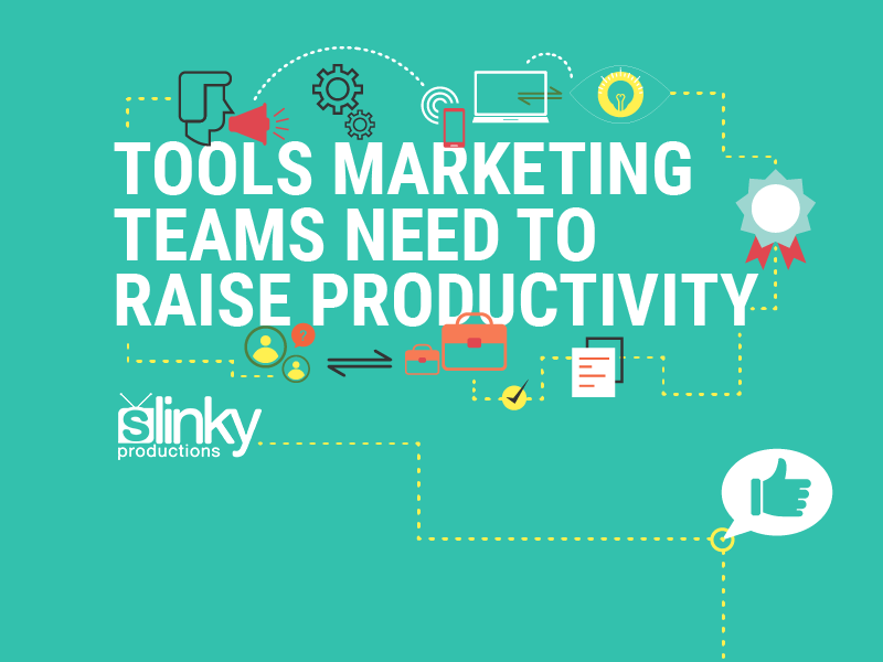 Tools Marketing Teams Need to Raise Productivity