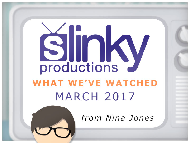 Nina Jones Blog - What We've Watched Match 2017