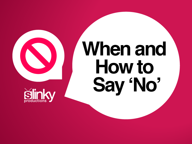 When and How to Say 'No'