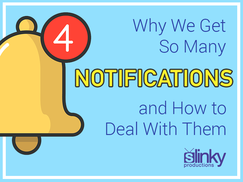 Why We Get So Many Notifications and How to Deal With Them