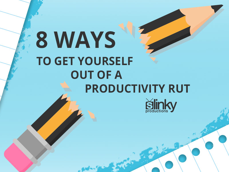 8 ways to get yourself out of a creative productivity rut.