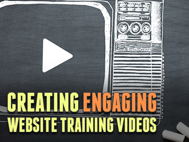 Best Practices for Creating Engaging Website Training Videos
