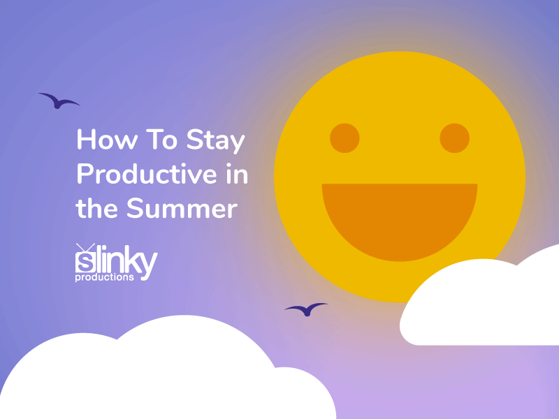 How To Stay Productive in the Summer