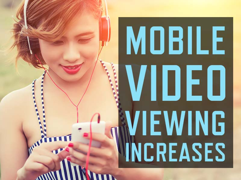 Pocket Videos Prove Popular : Mobile Video Viewing Increases