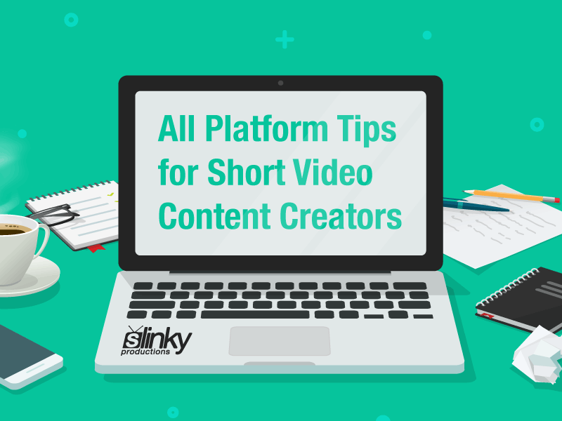 Short Video Format – Content Creator Tips for All Platforms