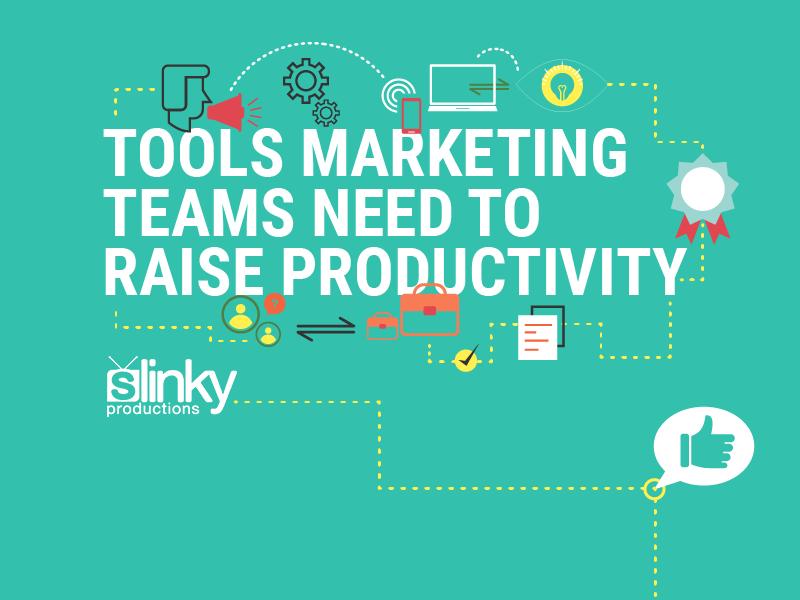 Tools Marketing Teams Need to Raise Productivity